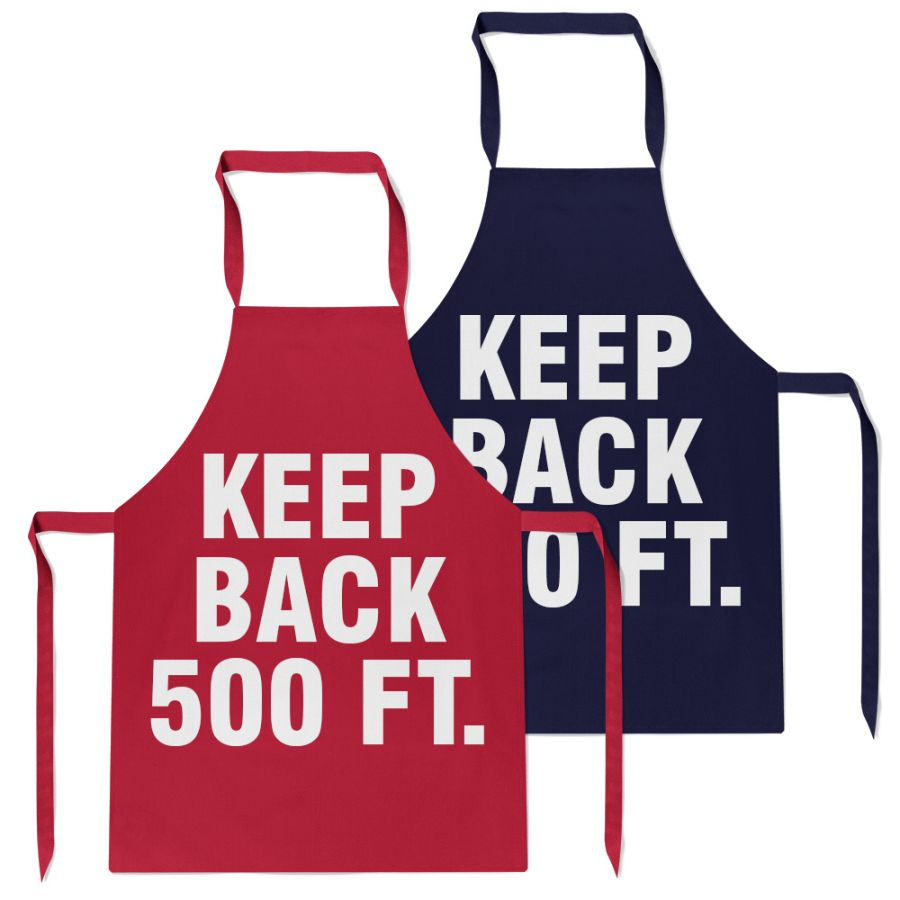 BBQ Grill Apron - Keep Back 500 ft